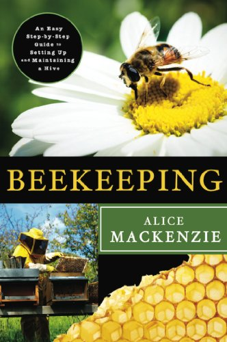 Beekeeping: A Step-by-Step Guide to Setting Up and Maintaining a Hive by [Alice Mackenzie]