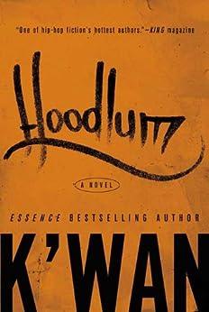 Hoodlum: A Novel by [K'wan]