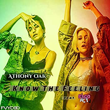 Know The Feeling (feat. Rico Act)