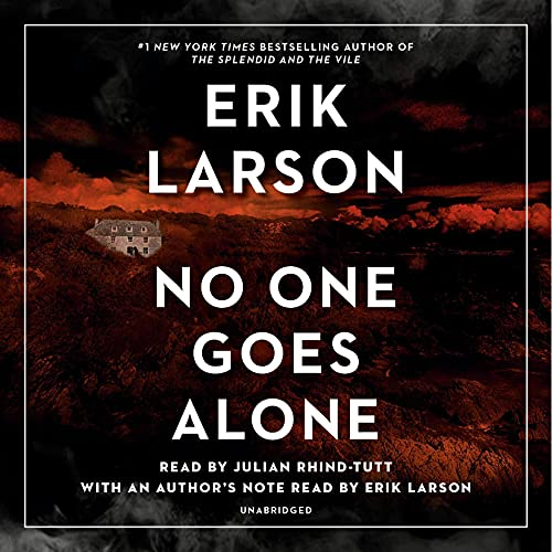 No One Goes Alone Audiobook By Erik Larson cover art