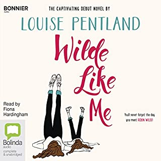 Wilde Like Me                   By:                                                                                                                                 Louise Pentland                               Narrated by:                                                                                                                                 Fiona Hardingham                      Length: 8 hrs and 51 mins     37 ratings     Overall 4.5