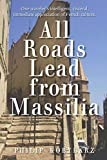 All Roads Lead from Massilia