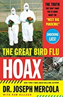 """The Great Bird Flu Hoax: The Truth They Don't Want You to Know About the """"Next Big Pandemic"""""""