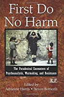 First Do No Harm (Relational Perspectives Book Series)