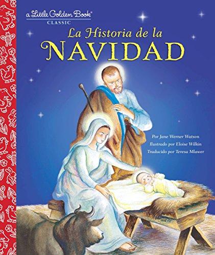 La Historia De La Navidad (Little Golden Books)