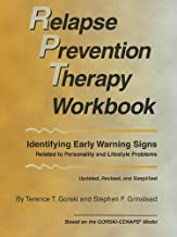 Relapse Prevention Therapy Workbook, Revised Edition by Terence Gorski (2010-03-15)