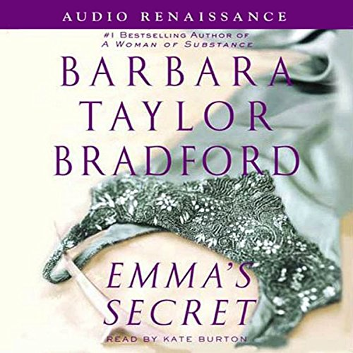 Emma's Secret                   By:                                                                                                                                 Barbara Taylor Bradford                               Narrated by:                                                                                                                                 Kate Burton                      Length: 5 hrs and 14 mins     5 ratings     Overall 4.6