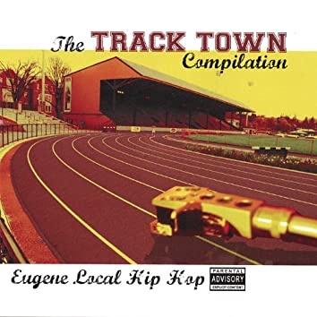 The Track Town Compilation
