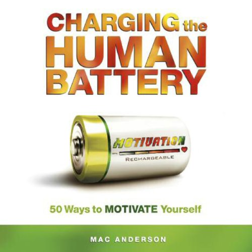 Charging the Human Battery audiobook cover art