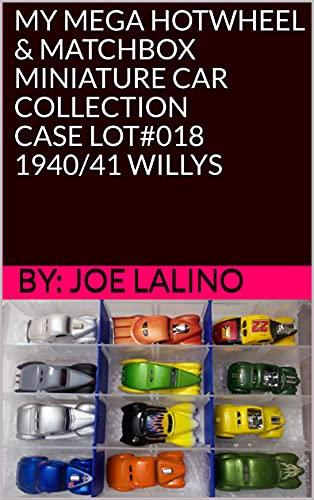 MY MEGA HOTWHEEL & MATCHBOX MINIATURE CAR COLLECTION - CASE LOT#018 /...