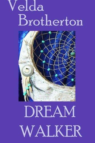 Book: Dream Walker by Velda Brotherton