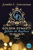 Golden Dynasty - Stärker als Begehren (de-Vincent-Saga)