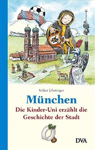 München: Die Kinder-Uni erzählt die Geschichte der Stadt -
