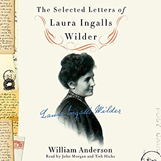 The Selected Letters of Laura Ingalls Wilder audiobook cover art