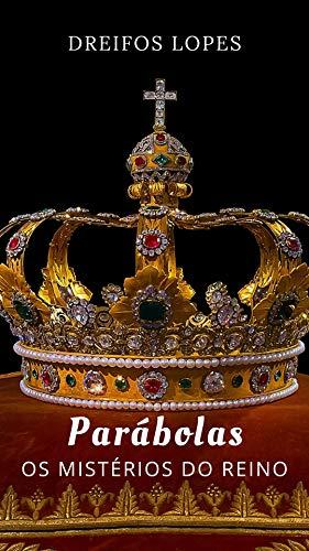 Parábolas: os mistérios do Reino