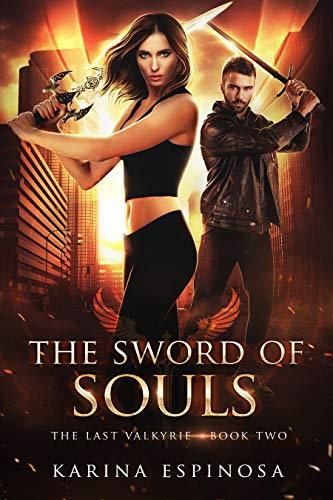The Sword of Souls (The Last Valkyrie Trilogy Book 2)
