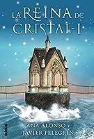 La reina de cristal I 8468312746 Book Cover