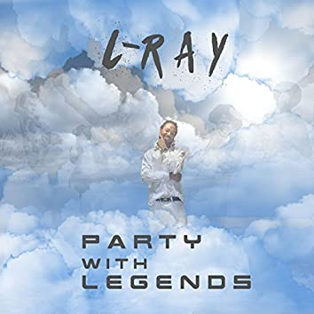 Party With Legends