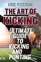 The Art Of Kicking