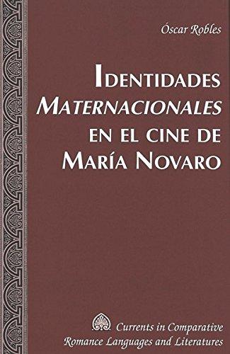 Identidades Maternacionales En El Cine De Maria Novaro
