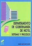 Departamento de gobernanta de hotel. Sistemas y procesos (Hostelería y turismo)