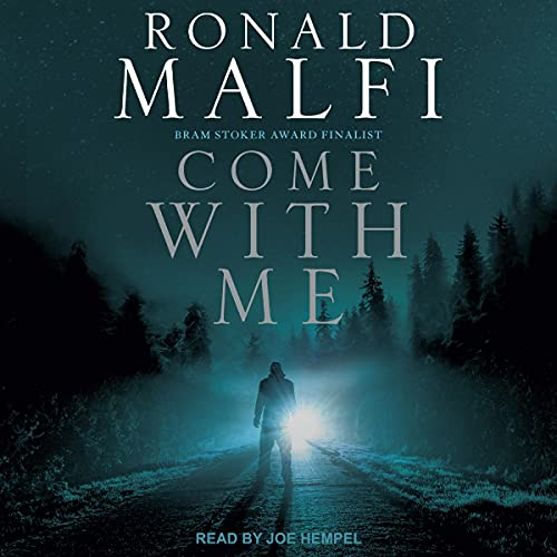 Come with Me Audiobook By Ronald Malfi cover art