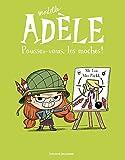 Mortelle Adèle, Tome 05: Poussez-vous, les moches ! (Globulle Mortelle Adèle)