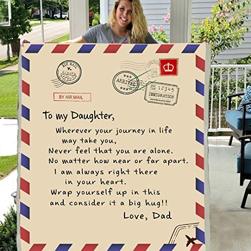 to My Daughter from dad i am Always Right here in Your Heart Letter Format Front Flannel Back Sherpa Velvet Plush Blanket Gift (80 X 60 INCH)