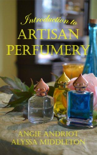 Introduction to Artisan Perfumery (English Edition)