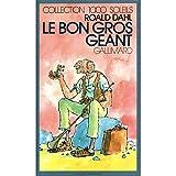 Le Bon gros géant - Le B.G.G. - Editions Gallimard - 04/05/1984