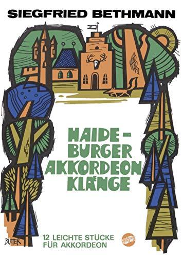 Haideburger Akkordeonklänge: 12 leichte Stücke für Akkordeon (German Edition)