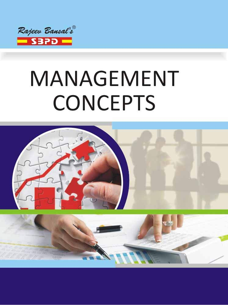 MANAGEMENT CONCEPTS According to the Latest Syllabus based on Choice Based Credit System (CBCS) (Latest Edition)