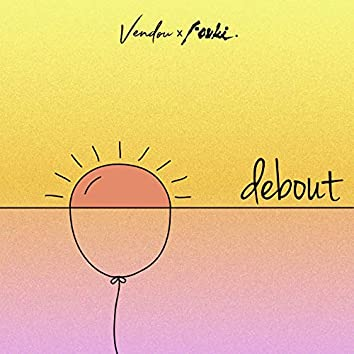 Debout (feat. FouKi)