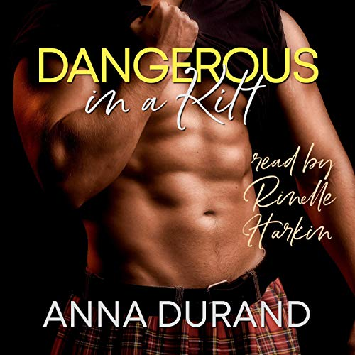 Dangerous in a Kilt audiobook cover art