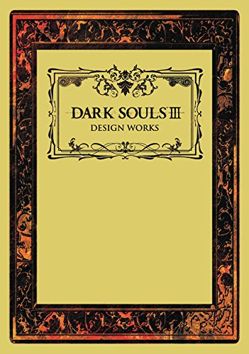 Dark Souls III: Design Wo