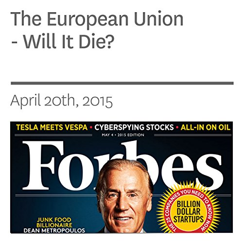 The European Union - Will It Die? audiobook cover art
