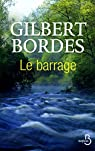 Le barrage par Bordes