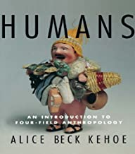 Humans: An Introduction to Four-Field Anthropology