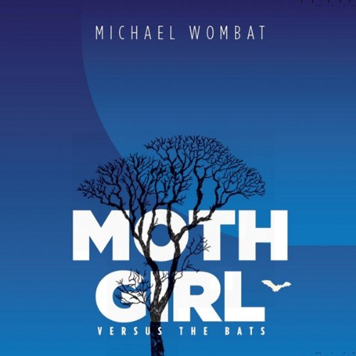 Moth Girl Versus the Bats audiobook cover art