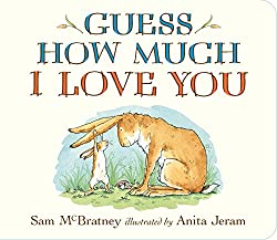 Guess How Much I Love You by Sam McBratney and Anita Jeram ~ The Best Bedtime Books for Babies