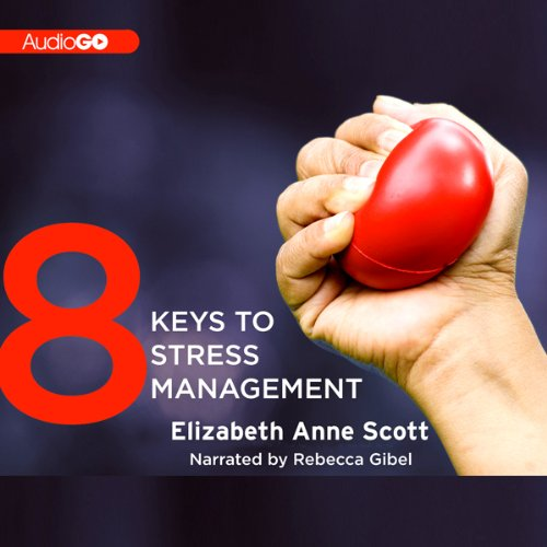8 Keys to Stress Management audiobook cover art