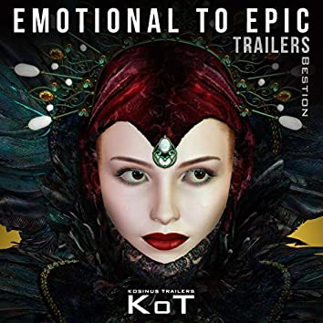 Emotional To Epic Trailers