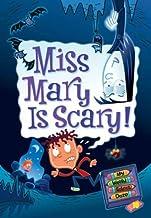 My Weird School Daze #10: Miss Mary Is Scary! (English Edition)