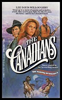 Paperback The Canadians (Making of America #38) Book