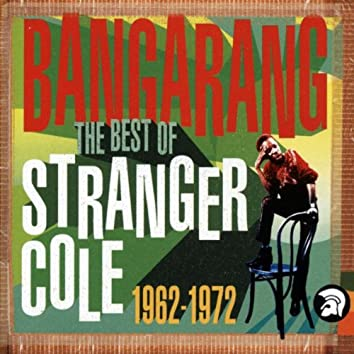 Bangarang: The Best of Stranger Cole 1962-1972