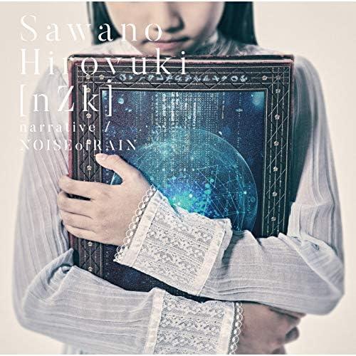 SawanoHiroyuki[nZk]