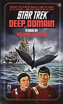 Deep Domain (Star Trek: The Original Series Book 33) by [Howard Weinstein]