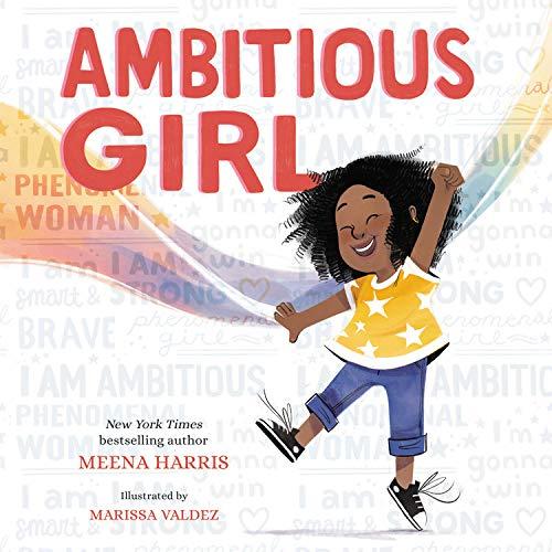 Ambitious Girl Audiobook By Meena Harris, Marissa Valdez cover art