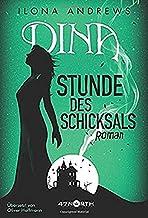 Dina - Stunde des Schicksals (Dina, 3) (German Edition)