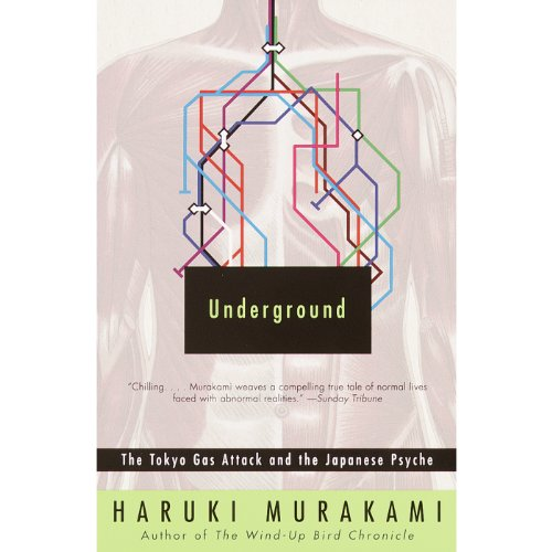 Underground     The Tokyo Gas Attack and the Japanese Psyche              By:                                                                                                                                 Haruki Murakami                               Narrated by:                                                                                                                                 Feodor Chin,                                                                                        Ian Anthony Dale,                                                                                        Janet Song                      Length: 13 hrs and 33 mins     164 ratings     Overall 4.4